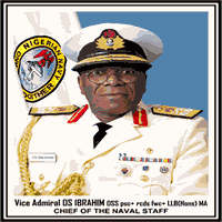 Vice Admiral Ola Sa'ad Ibrahim, Chief of the Naval Staff
